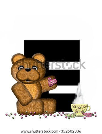 """The letter E, in the alphabet set """"Teddy Tea Time,"""" is black.  Teddy bear enjoys a cup of hot tea with heart shaped and frosted cookies.  Candy sprinkles cover floor. - stock photo"""