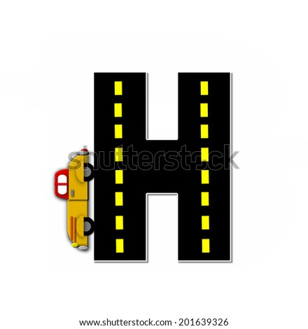 "The letter H, in the alphabet set ""Transportation by Road"", is black with yellow dividing line representing a black top road.  Colorful, motorized vehicle navigates outside of letter. - stock photo"