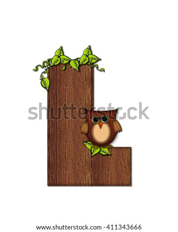 "The letter L, in the alphabet set ""Woodsy Owl"" is filled with wood texture.  3D vines hang on letter.  Letter is decorated with a brown owl."