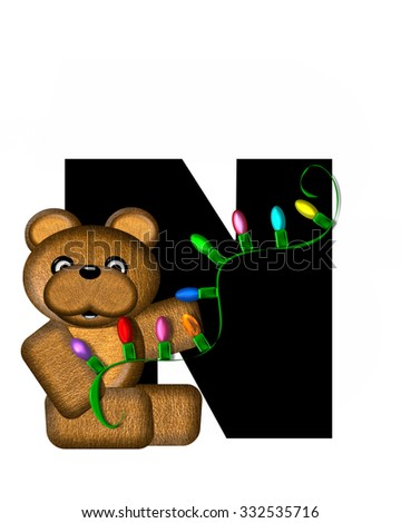 """The letter N, in the alphabet set """"Teddy Christmas Lights,"""" is black. Teddy Bear holds a string of Christmas lights and decorates letter. - stock photo"""