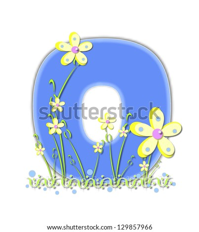 "The letter O, in the alphabet set ""Yellow Daisies"", is blue outlined in a soft blue.  Bordered by curvy grass, and soft yellow daisies, letter is a picture of soft pastels."