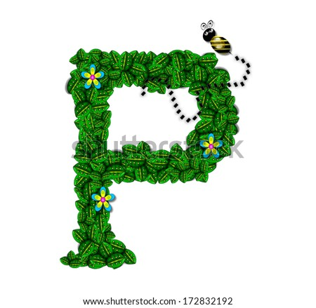 "The letter P, in the alphabet set ""Bee Buzz"", is a garland of bright green leaves with small flowers blooming.  A bee buzzes among the leaves. - stock photo"