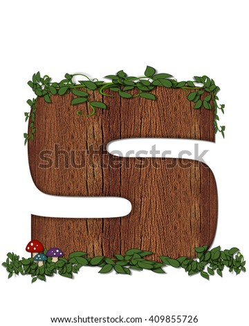 """The letter S, in the alphabet set """"Log"""" is filled with wood texture.  Vines and colorful mushrooms grow around letter.  Some letters have knot holes with peeking eyes. - stock photo"""