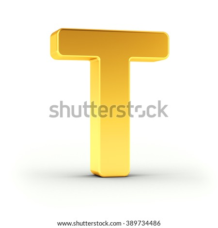 The Letter T as a polished golden object over white background with clipping path for quick and accurate isolation. - stock photo