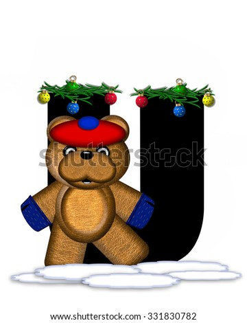 """The letter U, in the alphabet set """"Teddy Christmas Boughs,"""" is black and sits on pile of snow.  Teddy Bear wearing cap and mittens, decorates letter with Christmas boughs and ornaments. - stock photo"""