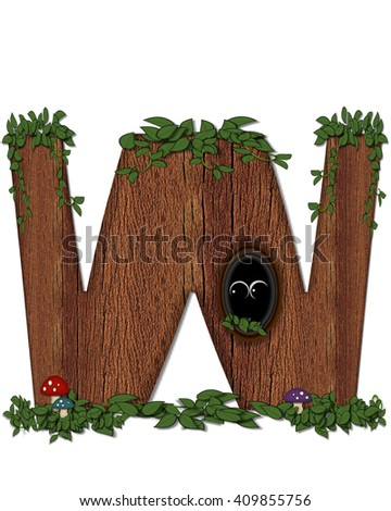 """The letter W, in the alphabet set """"Log"""" is filled with wood texture.  Vines and colorful mushrooms grow around letter.  Some letters have knot holes with peeking eyes. - stock photo"""