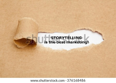 The motivational quote Storytelling is the best Marketing, appearing behind torn brown paper.