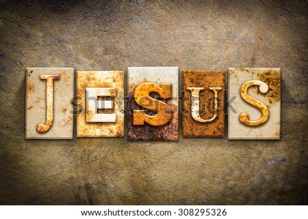 """The name """"JESUS"""" written in rusty metal letterpress type on an old aged leather background. - stock photo"""