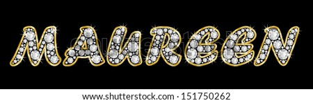The name MAUREEN made of a shiny diamonds style font, brilliant gem stone letters building the word, isolated on black background.