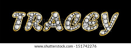 The name TRACEY made of a shiny diamonds style font ...
