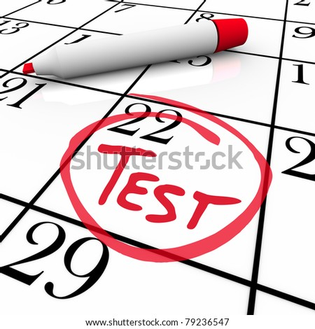 The 22nd day of the month is circled on a white calendar with a red marker with the word Test inside it, illustrating the date of an examination or exam for medical or education reasons - stock photo