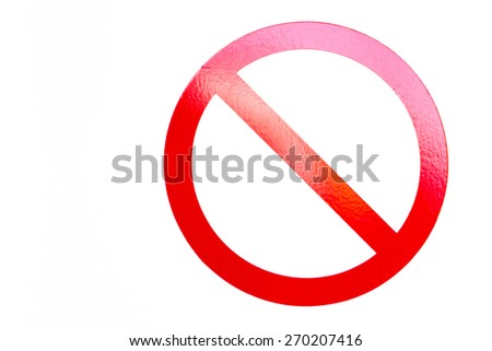 The NO sign, universal symbol for saying no, with copy space - stock photo