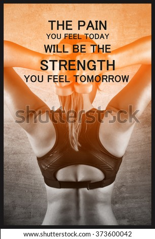 The pain you feel today will be the strength you feel tomorrow. Inspiration quote. Fit woman exercising with weights on the background of a concrete wall in the gym. Healthy lifestyle concept. - stock photo