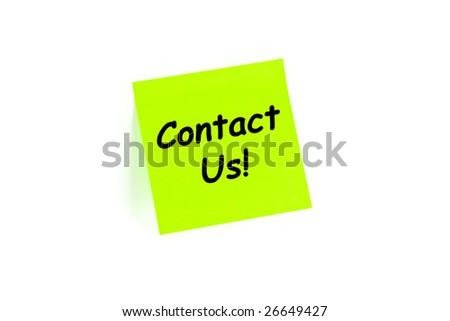 "The phrase ""Contact Us!"" on a post-it note isolated in white - stock photo"