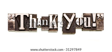 "The phrase ""Thank You!"" in letterpress type. - stock photo"