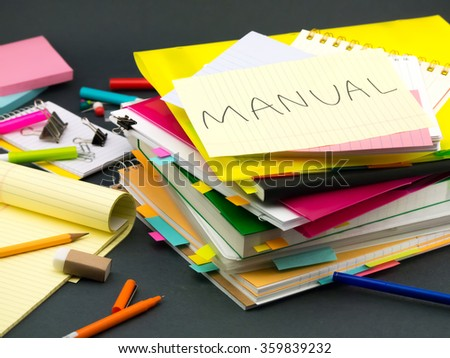 The Pile of Business Documents; Manual - stock photo