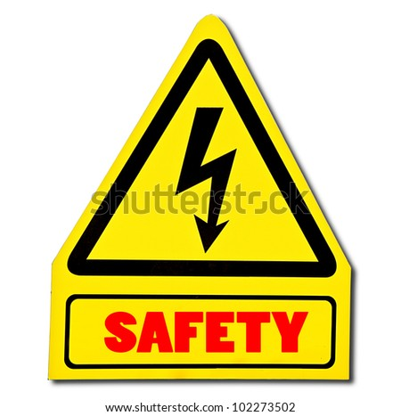 The Sign of safety of electricity from high voltage isolated on white background - stock photo