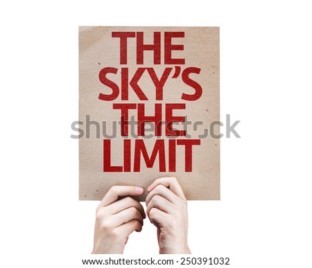 The Sky's The Limit card isolated on white background - stock photo