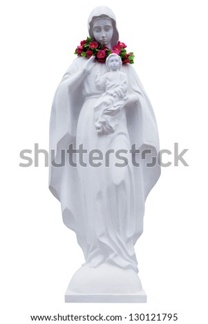 The statue of Virgin Mary and Jesus boy isolated on white background