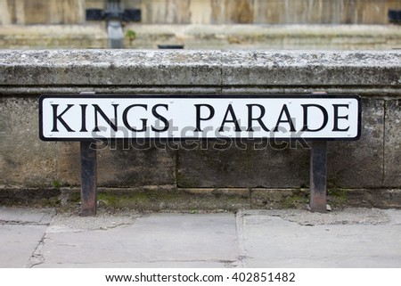 The street sign for historical Kings Parade in Cambridge, UK.  it is a major tourist area in Cambridge and is part of the main area occupied by the University of Cambridge. - stock photo