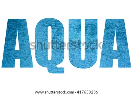 The surface of the water in the rain in the word AQUA isolated on white background