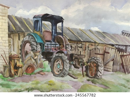 The tractor. Machine in the yard. Equipment in the village. Watercolor