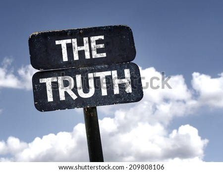 The Truth sign with clouds and sky background  - stock photo
