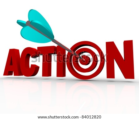 The word Action as a 3D illustration with an arrow hitting a target bullseye in the letter O, representing urgency or an emergency need to act now to solve a problem or complete a goal - stock photo
