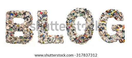 The word Blog nade from newspaper cuttings - stock photo