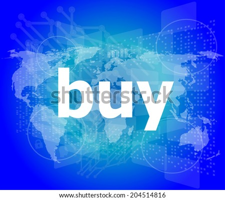 The word buy on digital screen, business concept - stock photo