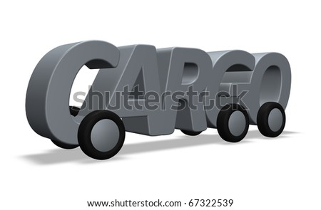 the word cargo on wheels - 3d illustration - stock photo