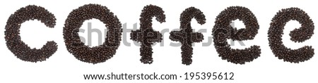 "The word ""Coffee"" made of roasted coffee beans - stock photo"