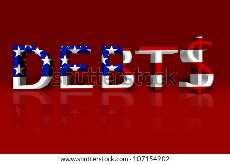 The word Debt in 3D in the American flag colors with dollar sign isolated on black, United States Debts - stock photo