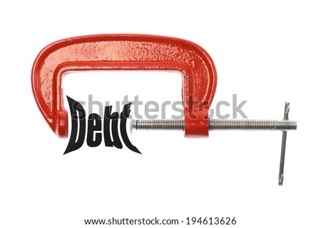 """The word """"Debt"""" is compressed with a vice. Business metaphor. - stock photo"""