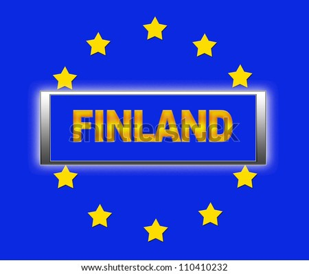 The word Finland and flag of Europe . - stock photo