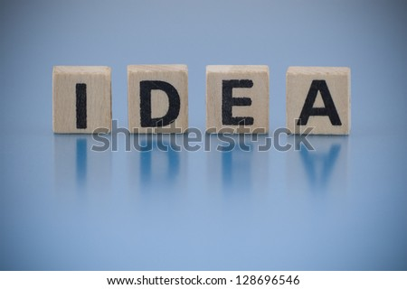 The word Idea made of letters on the wooden blocks