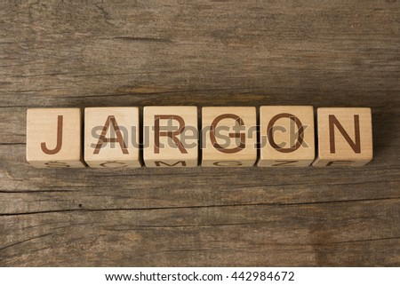 the word JARGON on a wooden blocks
