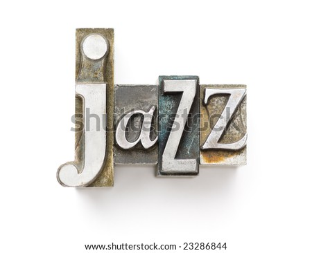 The word Jazz photographed using a mix of vintage letterpress characters. - stock photo