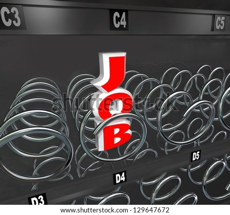 The word Job in an empty vending machine to symbolize a rough employment market and the difficulty of advancing a career when jobs are scarce - stock photo