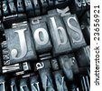 The word Jobs written with typescript letters among other characters - stock photo