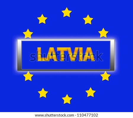 The word Latvia and flag of Europe . - stock photo