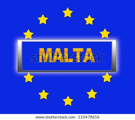 The word Malta and flag of Europe . - stock photo
