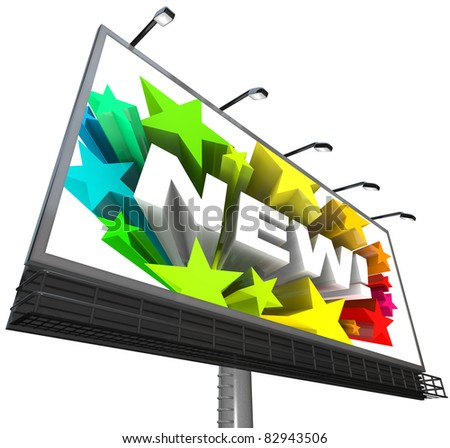 The word new surrounded by colorful stars displayed on a billboard announcing and advertising a new and improved product or service - stock photo