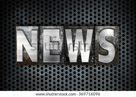 "The word ""News"" written in vintage metal letterpress type on a black industrial grid background. - stock photo"