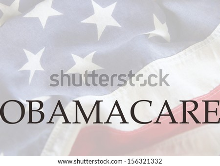 the word Obamacare on an old American flag - stock photo