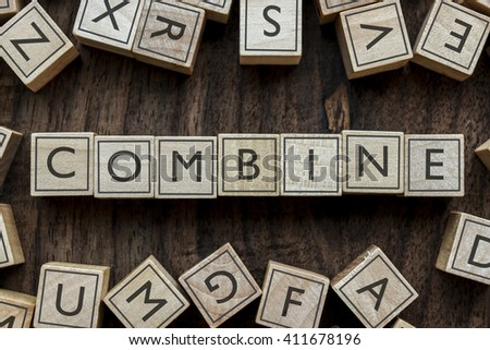 the word of COMBINE on building blocks concept