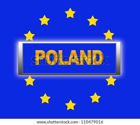 The word Poland and flag of Europe . - stock photo