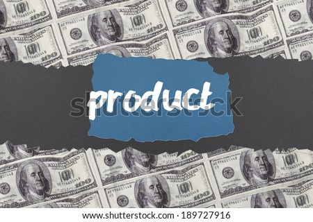The word product against digitally generated sheet of dollar bills