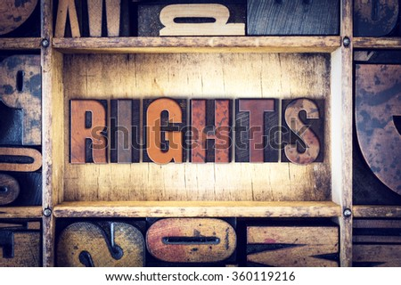 "The word ""Rights"" written in vintage wooden letterpress type."