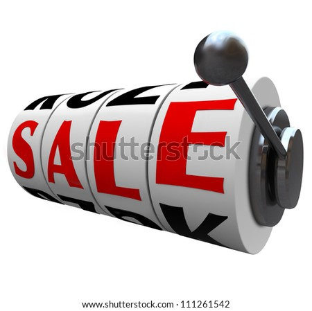 The word Sale spelled out on wheels of a slot machine, representing a discount opportunity or clearance event where you can save money